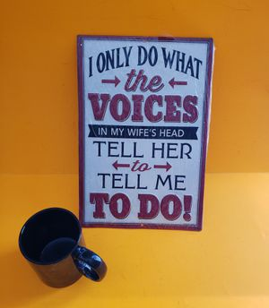New metal sign THE VOICES IN MY WIFES HEAD man cave decor for Sale in Hudson, OH