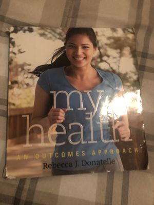 My Health An Outcomes Approach by Rebecca J.Donatelle for Sale in Queens, NY
