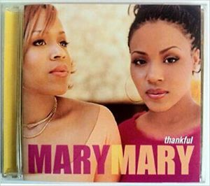 Mary Mary - Thankful (CD) Very Good Condition for Sale in Los Angeles, CA