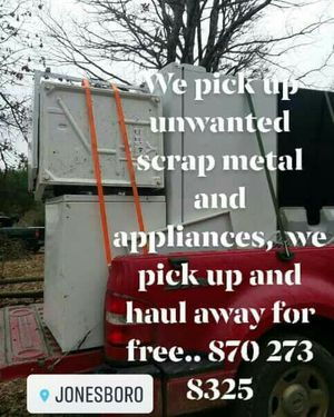 We pick up unwanted scrap metal and or appliances, we pick up and haul away for free .. for Sale in Jonesboro, AR