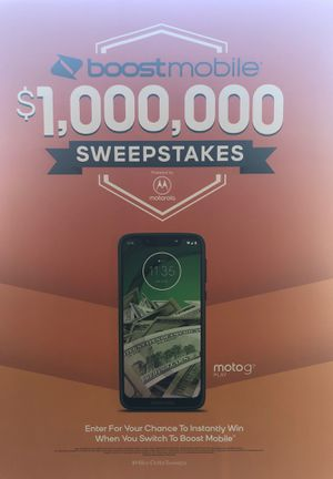 FREE Moto G7 when you switch to Boost Mobile today PLUS ENTRY INTO THE $1,000,000 BOOST MOBILE SWEEPSTAKES for Sale in Baton Rouge, LA