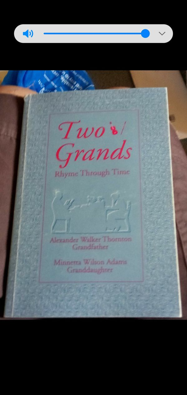Two Grands Rhyme Through Time book for: Alexander Walker Thornton grandfather . Minnetta Wilson Adams . Granddaughter Book