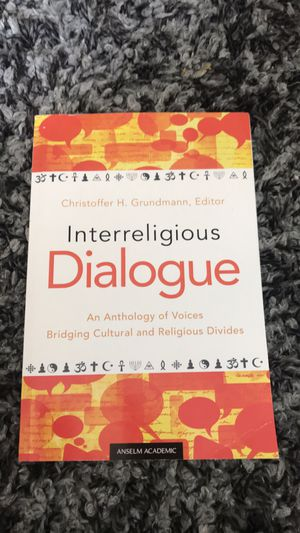 Interreligious Dialogue: An Anthology of Voices Bridging Cultural and Religious Divides for Sale in Eagan, MN