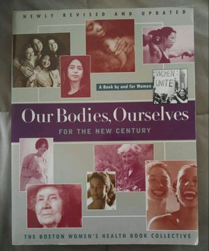 Our Bodies, Ourselves: FOR THE NEW CENTURY for Sale in Denton, TX