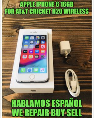 📲📲📲APPLE IPHONE 6 16GB AT&T CRICKET H20 WIRELESS.. TRABAJA EN AT&T CRICKET HABLO ESPAÑOL💯💯📲📲 for Sale in Lake View Terrace, CA