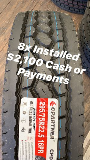 22.5 & 24.5 Big Rig Tires (payments) for Sale in Corona, CA