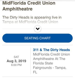 2 Tickets to Dirty Heads and 311 in Tampa 8/3/2019 for Sale in Tampa, FL