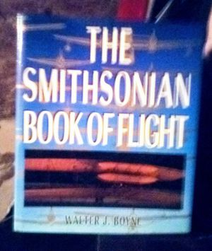 Walter J Boyne, Smithsonian Book of Flight for Sale in Sunrise Beach, MO