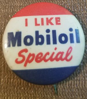 I Like Mobil Oil Special pin hard to find antique for Sale in Three Rivers, MI
