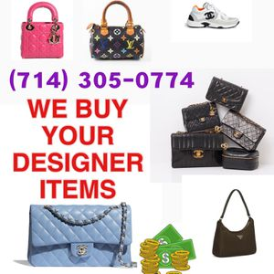 WE BUY CHANEL, GUCCI, LOUIS VUITTON, DIOR, AUTHENTIC DESIGNER LUXURY BAGS ETC for Sale in Garden Grove, CA