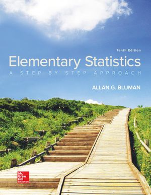 Elementary Statistics A Step by Step Approach 10th Edition by Allan G. Bluman 9781259755330 eBook PDF Instant delivery for Sale in Baldwin Park, CA