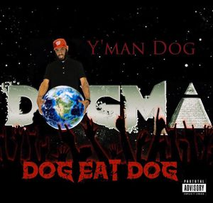 """Y'man Dog    DOGMA - """"Dog Eat Dog"""" (ALBUM) for Sale in Lutherville-Timonium, MD"""
