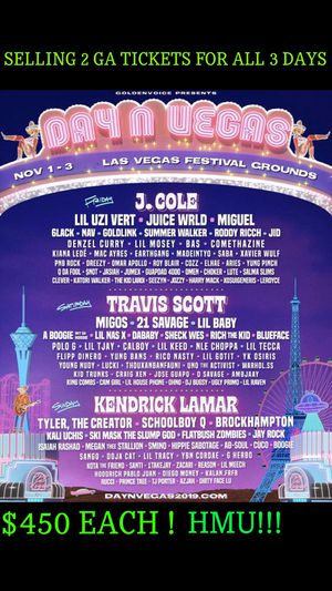 Day N Vegas 3 days. 2 general admission tickets for Sale in Norwalk, CA