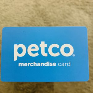 Petco Merchandise card For $81.16 for Sale in Walnut Creek, CA