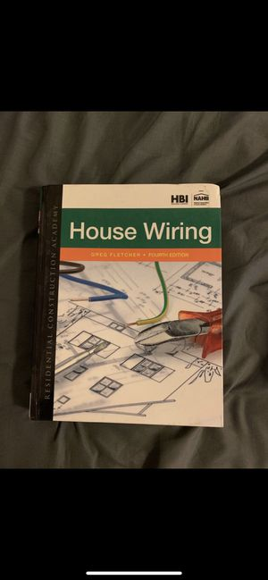House wiring Greg fletcher 4th edition for Sale in Irwindale, CA