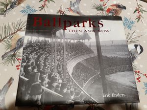 Book- Ballparks Then and Now for Sale in Lacey, WA