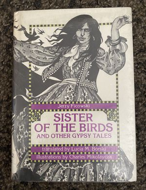 Sister of the birds and other gypsy tales Hardcover Jerry Ficowski for Sale in Long Beach, CA