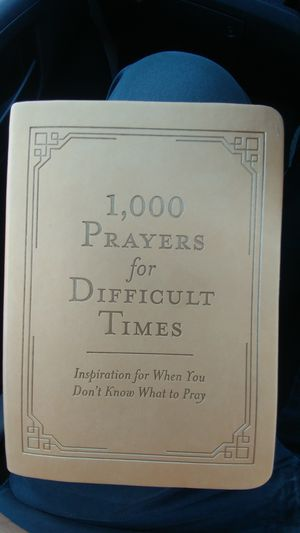 1,000 prayers for difficult times book... for Sale in Bloomington, IL