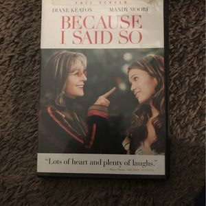 Because I Said So DVD for Sale in Escondido, CA