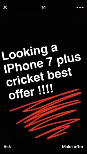 iPhone 7 plus att cricket for Sale in Phoenix, AZ