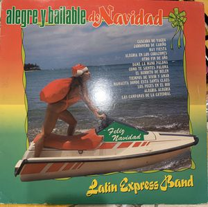 Alegre Y Bailable De Navidad #1 vinyl by Latin Express Band for Sale in North Highlands, CA