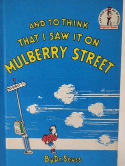 Dr. SUESS - And To Think I Saw It On Mulberry Street - Hardcover Book - RARE! HTF! for Sale in Davison,  MI