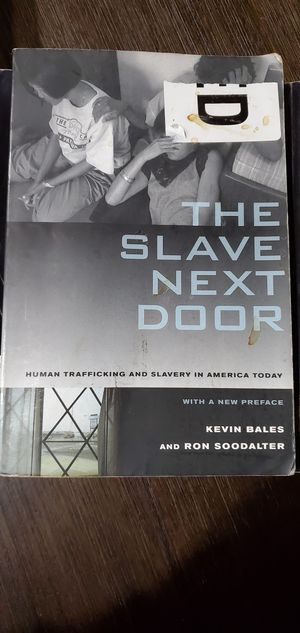 The Slave Next Door by Kevin Bales and Ron Soodalter for Sale in Wood Village, OR