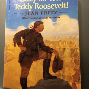 Bully For You, Teddy Roosevelt for Sale in Kirkland, WA