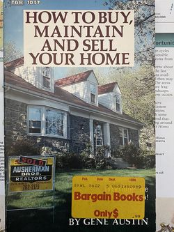 How To Buy, Maintain And Sell Your Home Real Estate Book By Gene Austin for Sale in Chula Vista,  CA