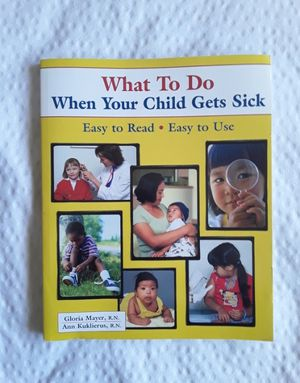 What to do when your child gets sick for Sale in San Bernardino, CA
