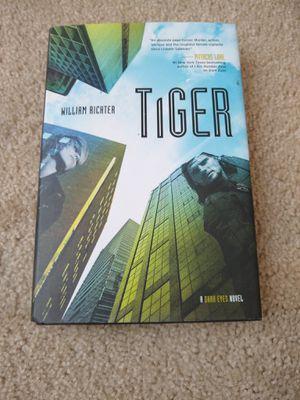Dark Eyes Ser.: Tiger : A Dark Eyes Novel by William Richter (Trade Cloth). Condition is Brand New. for Sale in Garner, NC