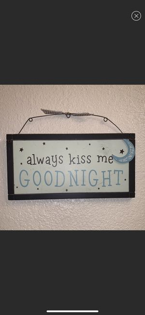 Always kiss me goodnight home decor sign for Sale in Westminster, CO