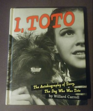 I, Toto Willard Carroll Book 2001 1st First Edition Wizard of Oz Dorthy Autobiography Dog Movie Terry Hardbound Terrier for Sale in Salem, OH
