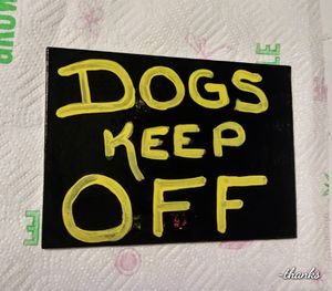 """Sign """" Dogs keep off"""" for Sale in Scottsdale, AZ"""