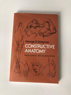 Constructive Anatomy with (Almost 500 Illustrations) for Sale in Downey, CA