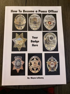 How to become a peace officer by Wayne LeQuang for Sale in Yorba Linda, CA