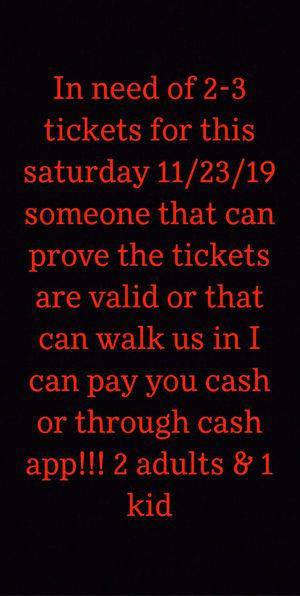 I Need Disneyland tickets for this Saturday 11/23/19 for Sale in Los Angeles, CA