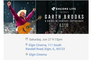 Garth Brooks drive in Concert June 27th for Sale in Streamwood, IL