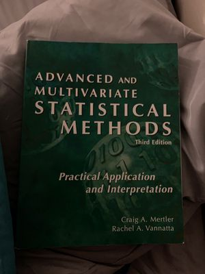 Advanced and Multivariate Statistical Methods Third Edition for Sale in Carson, CA