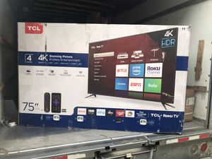 """75"""" TcL roku smart 4k led uhd 2160p hdr Tv for Sale in Anaheim, CA"""