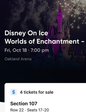 4- Disney on Ice Worlds of Enchantment Tickets in Oakland for Sale in Sacramento, CA