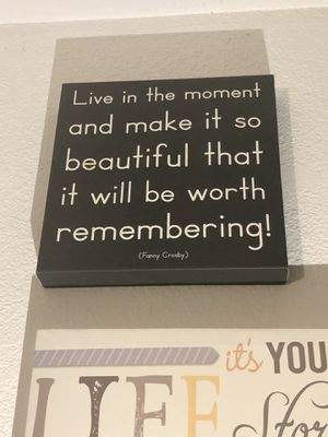 Live in the Moment Wall Decor *great condition* for Sale in Las Vegas, NV