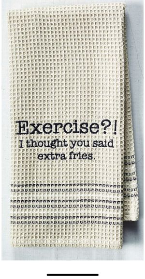 Exercise? I thought you said Extra Fries Waffle Weave Dish Towel for Sale in Landenberg, PA