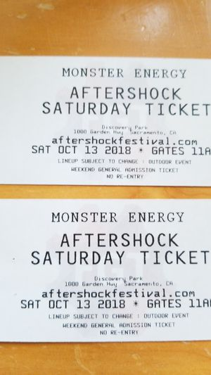 2 aftershock tickets for Saturday 10/13 for Sale in Cohasset, CA