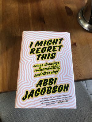"Signed Abbi Jacobson Book ""I Might Regret This"" for Sale in San Francisco, CA"