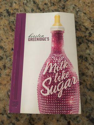 Milk like sugar by Kristen Greenidge's for Sale in Riverside, CA