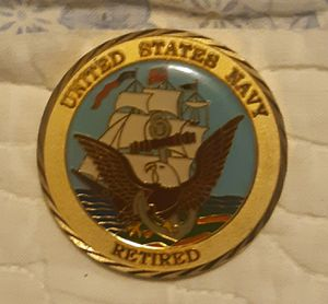 United States Navy Tetired Coin/Medal/Pin.. it's a little be heavy and like 2 inches wide! for Sale in Clinton, MD