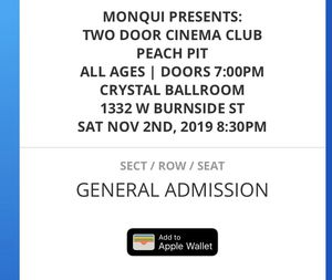 Two Door Cinema Club ticket at The Crystal Ballroom for Sale in Portland, OR