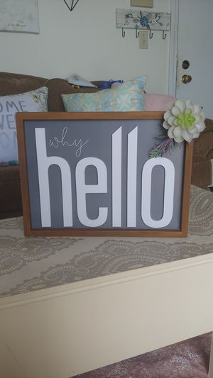 Farmhouse sign! Why Hello! Succulent! for Sale in Dracut, MA