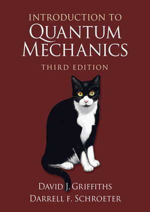 Introduction to Quantum Mechanics 3rd edition by: David J. Griffiths, Darrell F. Schroeter, 9781107189638, eBook/PDF, FAST&FREE DELIVERY for Sale in Ontario, CA